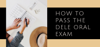 How to pass DELE oral exam